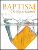 Baptism - The Way To Salvation