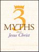 3 Myths About Jesus